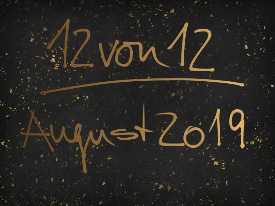 Banner 12von12 August 2019