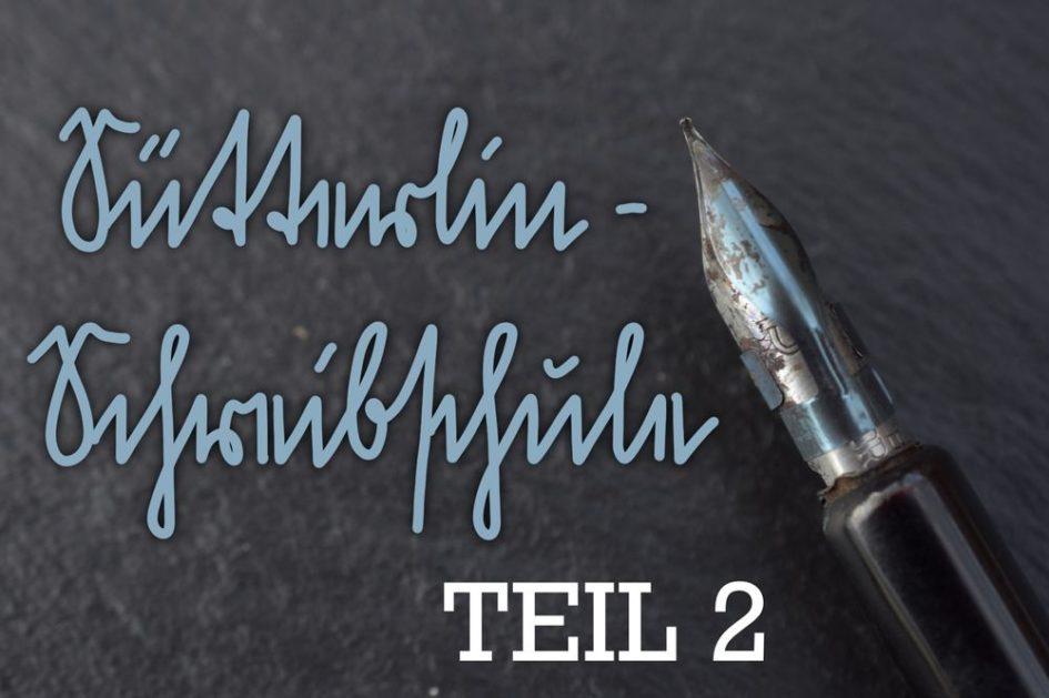Sütterlin-Schreibschule Teil 2