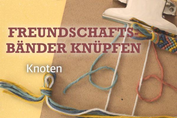 Banner Freundschaftsbänder knüpfen Knoten