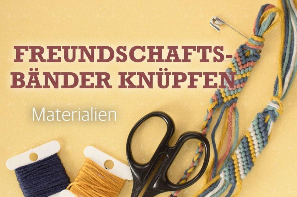 Banner Freundschaftsbänder knüpfen: Materialien